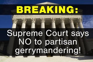 Supreme court says no to partisan gerrymandering
